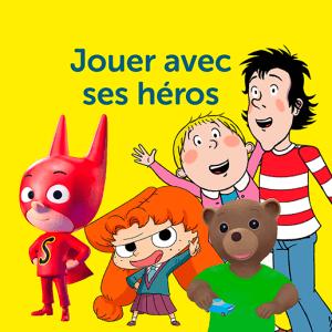 jouer avec ses héros
