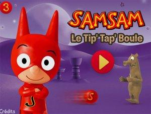 Samsam Tip Tap boule : coup de coeur des parents et des enfants
